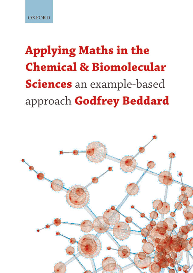 Applying Maths in the Chemical and Biomolecular Sciences