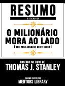 Pdf Resumo Estendido: O Milionário Mora Ao Lado (The Millionaire Next Door) - Baseado No Livro De Thomas J. Stanley Telecharger