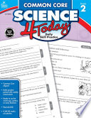 Common Core Science 4 Today  Grade 2 Book