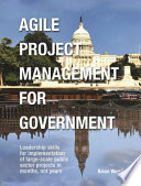 Agile Project Management for Government Book