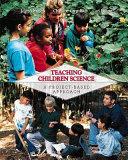 Teaching Children Science