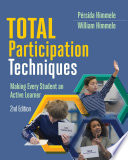 """Total Participation Techniques: Making Every Student an Active Learner, 2nd ed."" by Pérsida Himmele, William Himmele"
