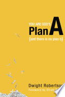 You Are God s Plan A