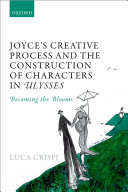 Joyce's Creative Process and the Construction of Characters in Ulysses ebook
