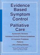 Evidence Based Symptom Control in Palliative Care