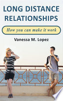 Long Distance Relationships: How you can make them work