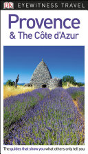 DK Eyewitness Travel Guide Provence and the C  te d Azur