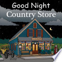 Good Night Country Store Book PDF