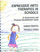 Expressive Arts Therapies in Schools