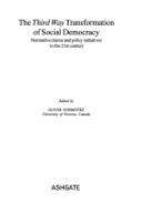 The Third Way Transformation of Social Democracy