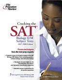 Cracking the Sat Biology E M Subject Test  2007 2008 Edition Book