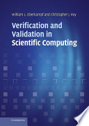 """""""Verification and Validation in Scientific Computing"""" by William L. Oberkampf, Christopher J. Roy"""