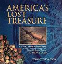 America s Lost Treasure