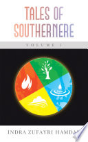 Tales of Southernere Volume 1