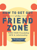 How to Get Out of the Friend Zone Pdf/ePub eBook