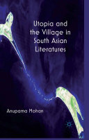 Utopia and the Village in South Asian Literatures [Pdf/ePub] eBook