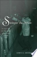 Swingin  the Dream