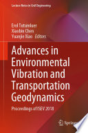 Advances in Environmental Vibration and Transportation Geodynamics