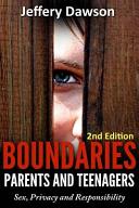 Boundaries  Parents and Teenagers