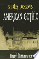 Shirley Jackson s American Gothic