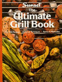 The Ultimate Grill Book
