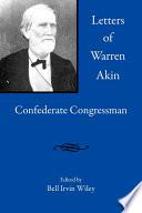 Read Online Letters of Warren Akin For Free