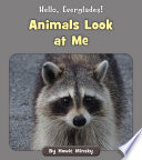 Animals Look at Me