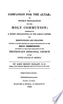A companion for the altar; or, Week's preparation for the holy communion
