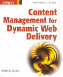 Content Management for Dynamic Web Delivery