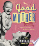 The Good Mother s Guide