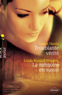 Troublante vérité - La mémoire en sursis (Harlequin Black Rose) ebook