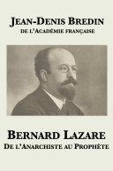 Pdf Bernard Lazare: De l'anarchiste au prophète Telecharger