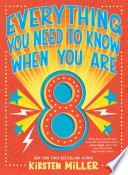 Everything You Need to Know When You Are 8 Book PDF