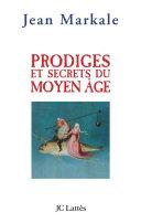 Pdf Prodiges et secrets du Moyen-Âge Telecharger