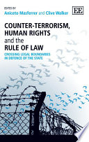 Counter Terrorism  Human Rights and the Rule of Law