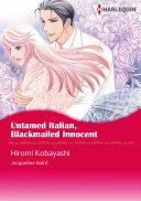 Untamed Italian, Blackmailed Innocent