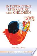 Interpreting Literature With Children Book