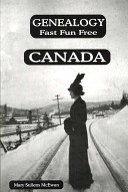 Genealogy Fast Fun Free Canada
