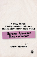 A Very Short, Fairly Interesting and Reasonably Cheap Book About Human Resource Management