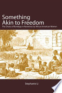 Read Online Something Akin to Freedom For Free
