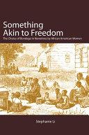 Something Akin to Freedom Pdf/ePub eBook
