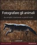 Fotografare gli animali da semplici istantanee a grandi scatti