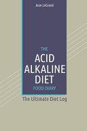 The Acid Alkaline Diet Food Log Diary Book PDF