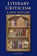 Pdf Literary Criticism: A New History