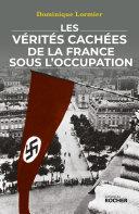 Pdf Les vérités cachées de la France sous l'Occupation Telecharger