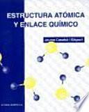 Estructura atómica y enlace químico