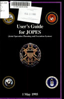 User s Guide for JOPES  Joint Operation Planning and Execution System