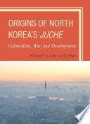Origins of North Korea s Juche