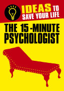 The 15-Minute Psychologist