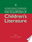 International Companion Encyclopedia of Children s Literature
